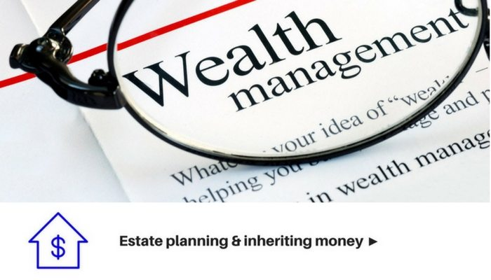 Estate planning and inheriting money