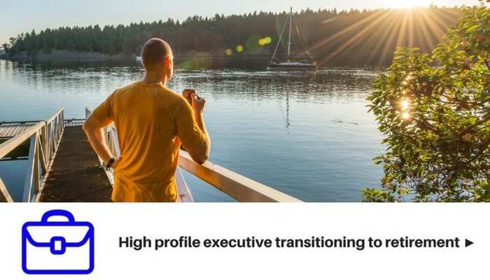 High profile executive transitioning to retirement