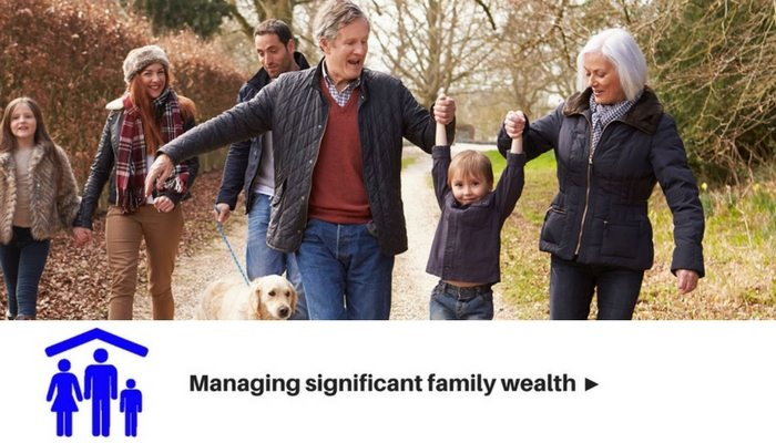 Managing significant family wealth