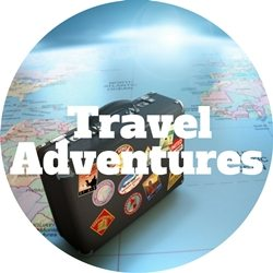 Travel Adventures The Independent Financial Planner